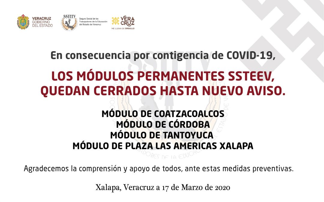 CIERRE DE MÓDULOS PERMANENTES SSTEEV POR CONTINGENCIA COVID-19